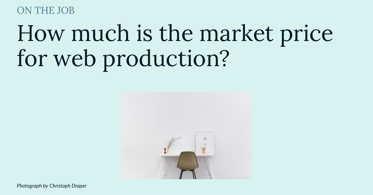 How much is the market price for web production?